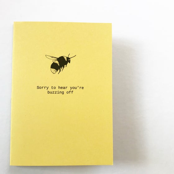 Image of BUZZING OFF BEE LEAVING / NEW JOB / TRAVELLING CARD