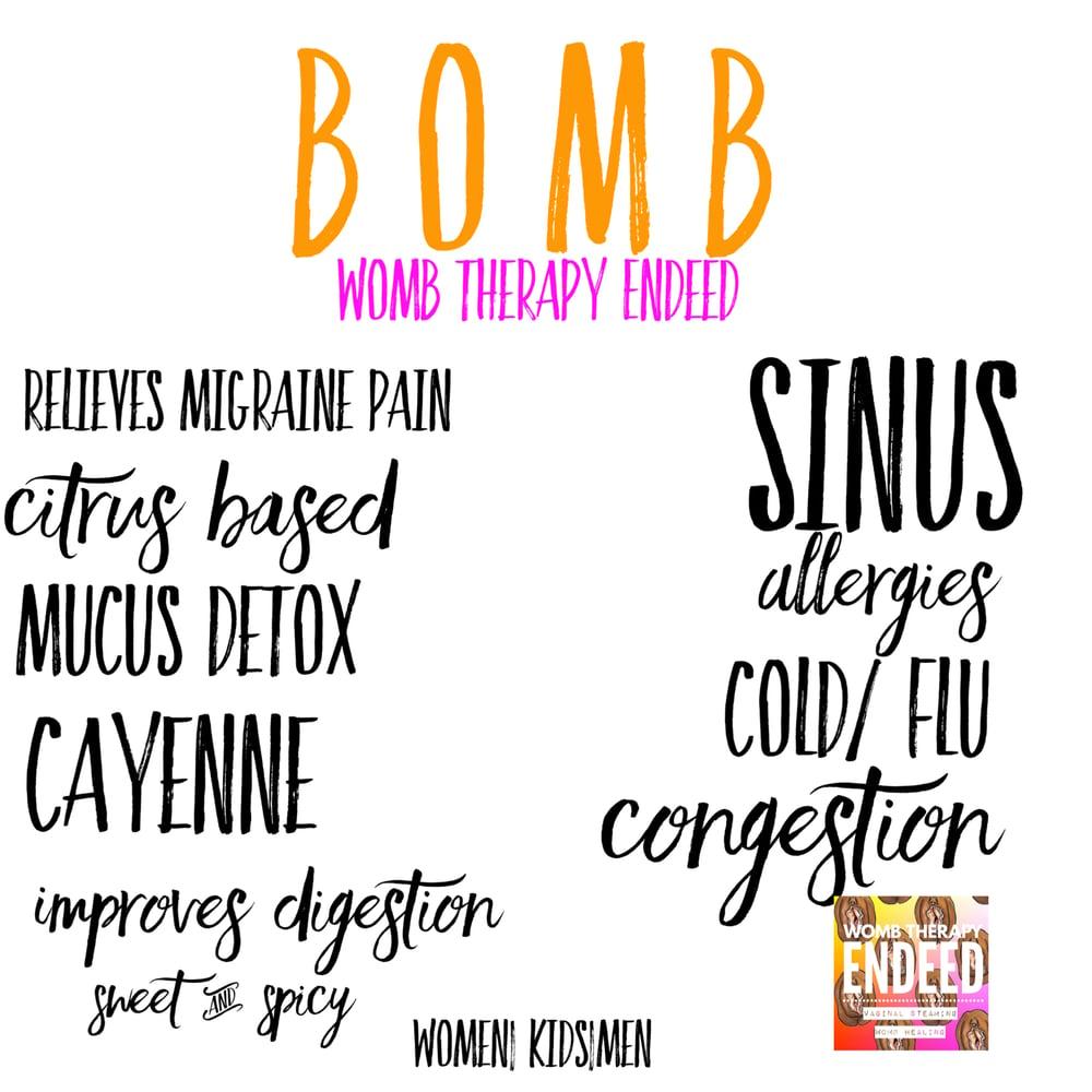 Image of B O M B | Better than Orange juice Mucus Buster Sunday 7-15-18 6pm sharp