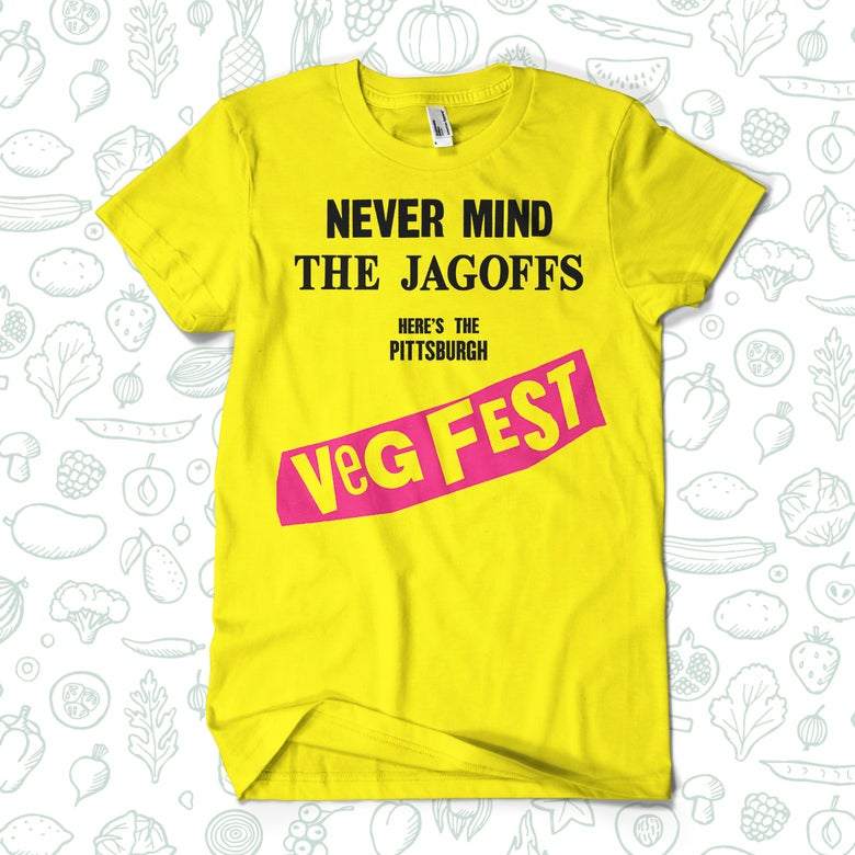 Image of Never Mind the Jagoffs -LIMITED RUN