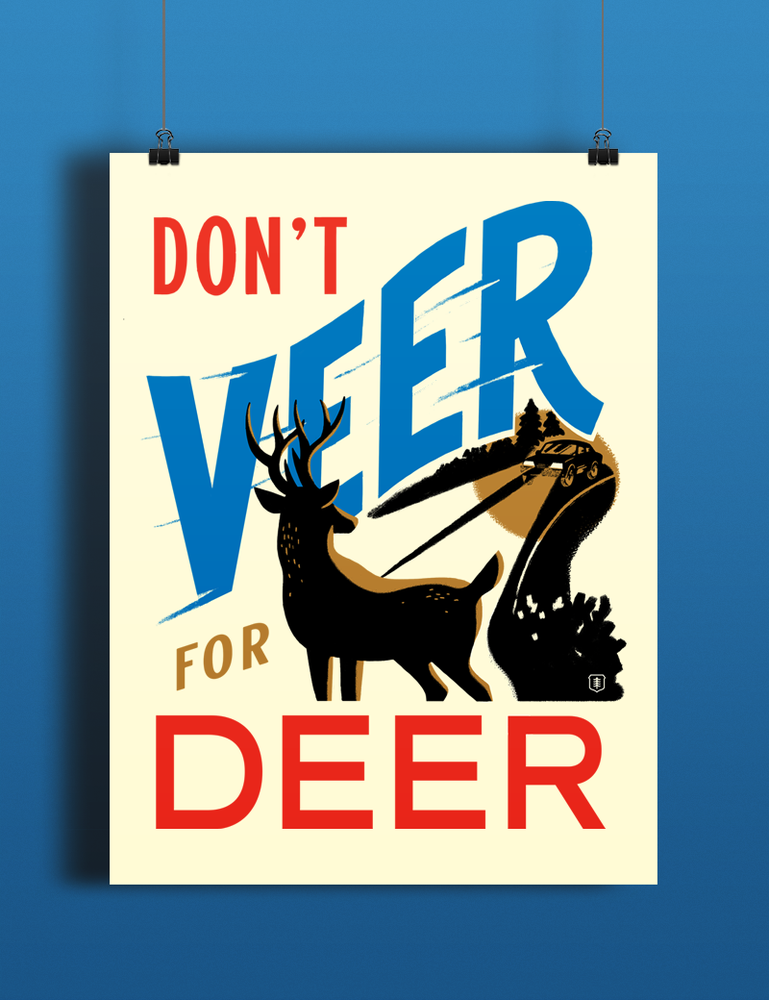Image of Don't Veer for Deer
