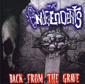 Image of BACK FROM THE GRAVE -The Independents CD