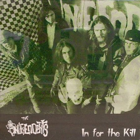 Image of IN FOR THE KILL - The Independents CD