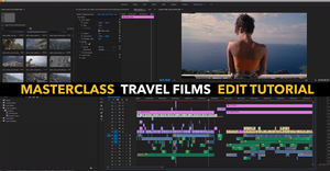 "Image of Masterclass ""Travel Films"" Edit Tutorial!"