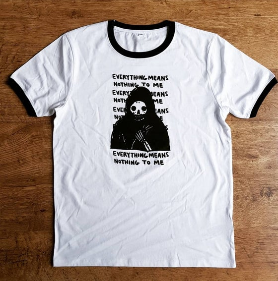 Image of Everything Means Nothing To Me Ringer Tee