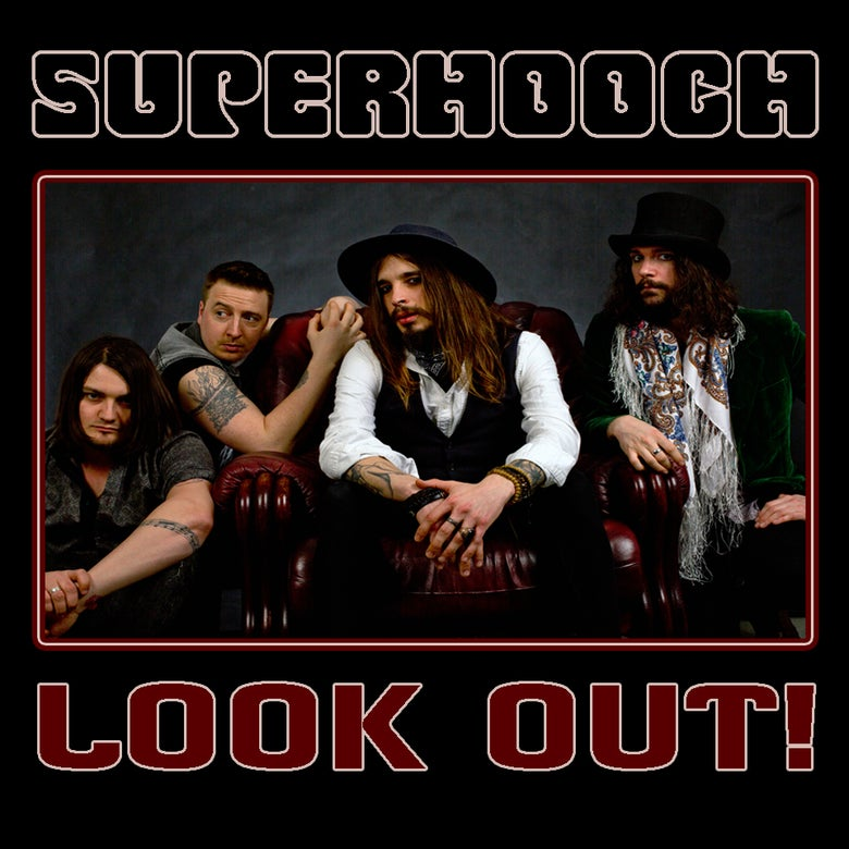 Image of Superhooch: Look Out!