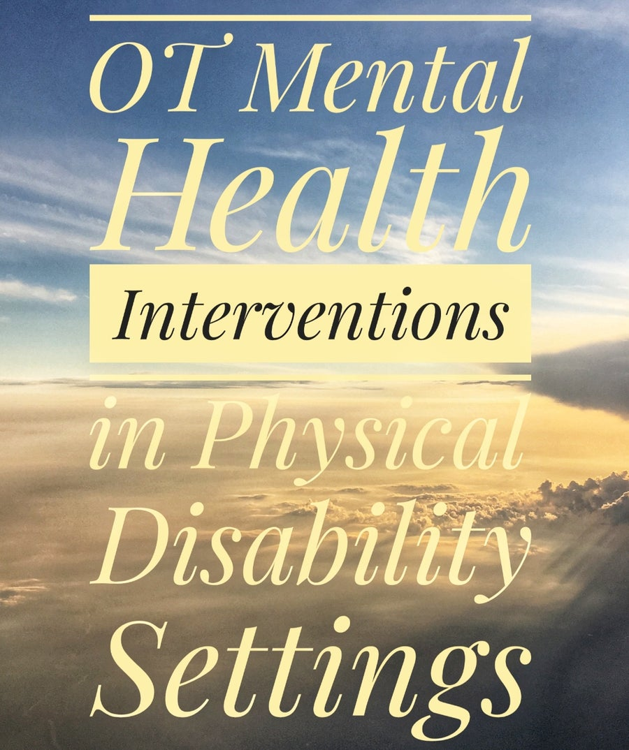 Image of OT Mental Health Strategies in Physical Disability Settings