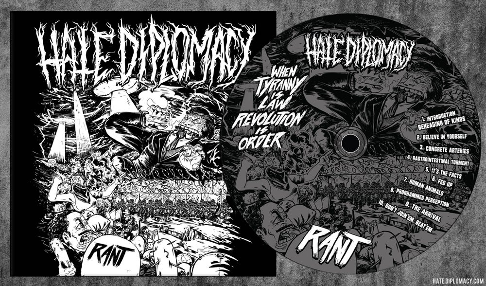 "Image of Hate Diplomacy - ""RANT"" - Debut CD"