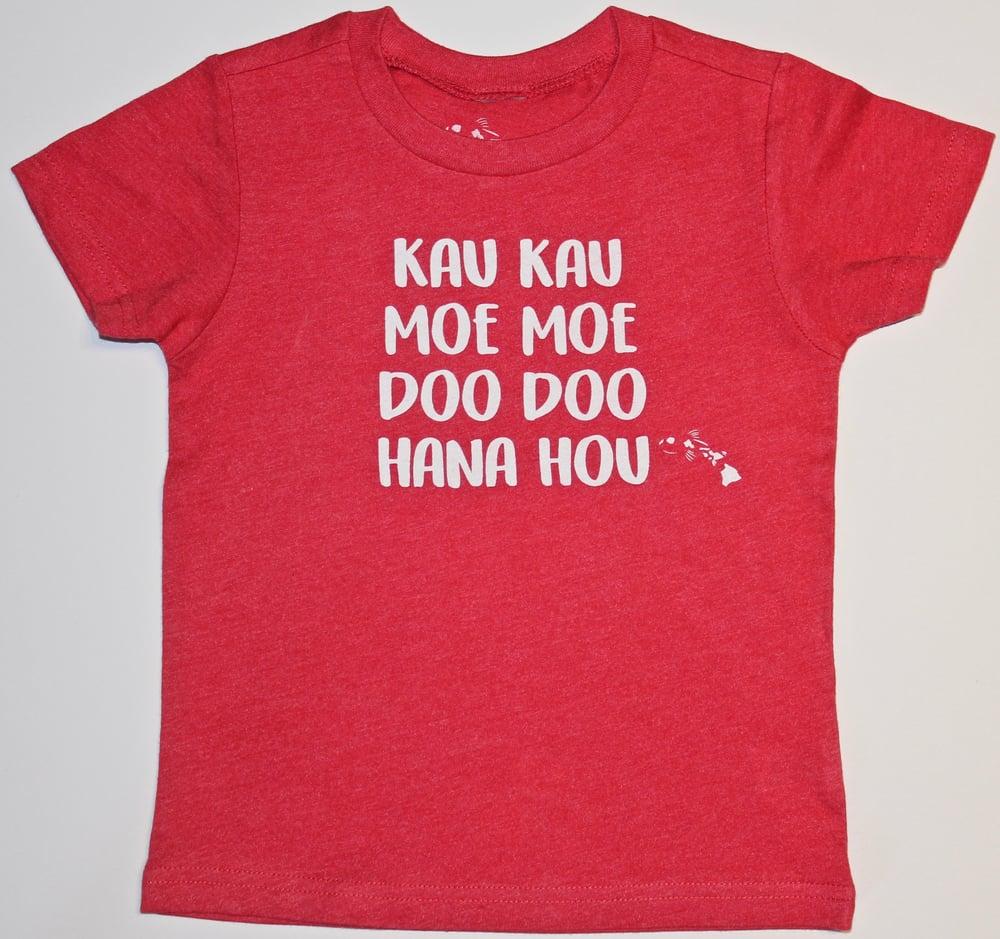 Image of Kau Kau, Moe Moe, Doo Doo, Hana Hou - Red