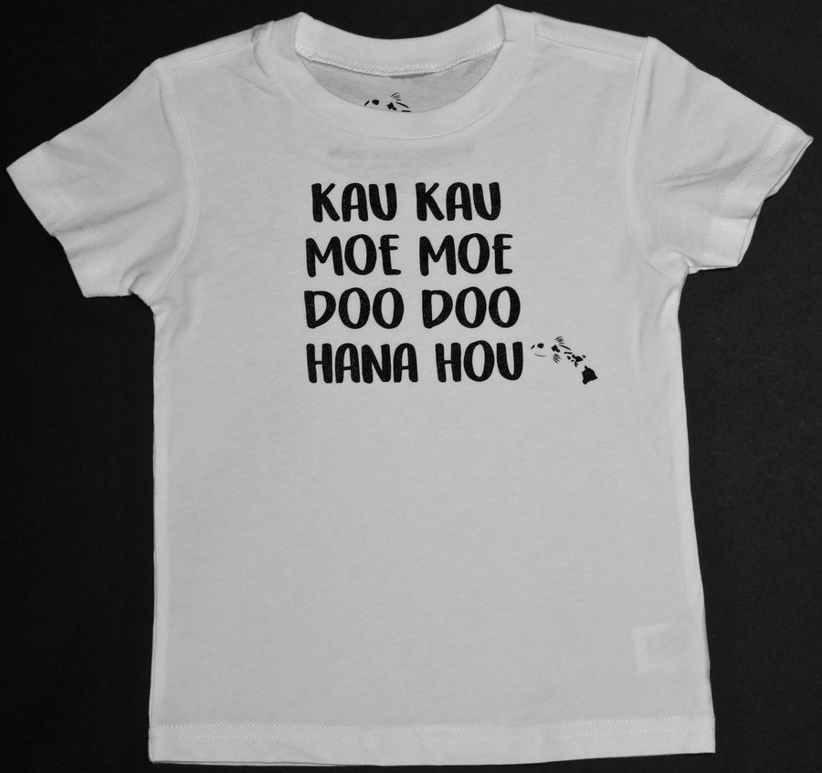 Image of Kau Kau, Moe Moe, Doo Doo, Hana Hou - White