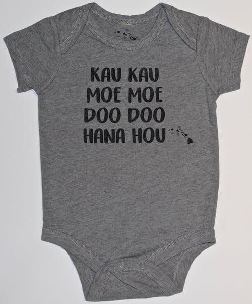 Image of Kau Kau, Moe Moe, Doo Doo, Hana Hou - Grey