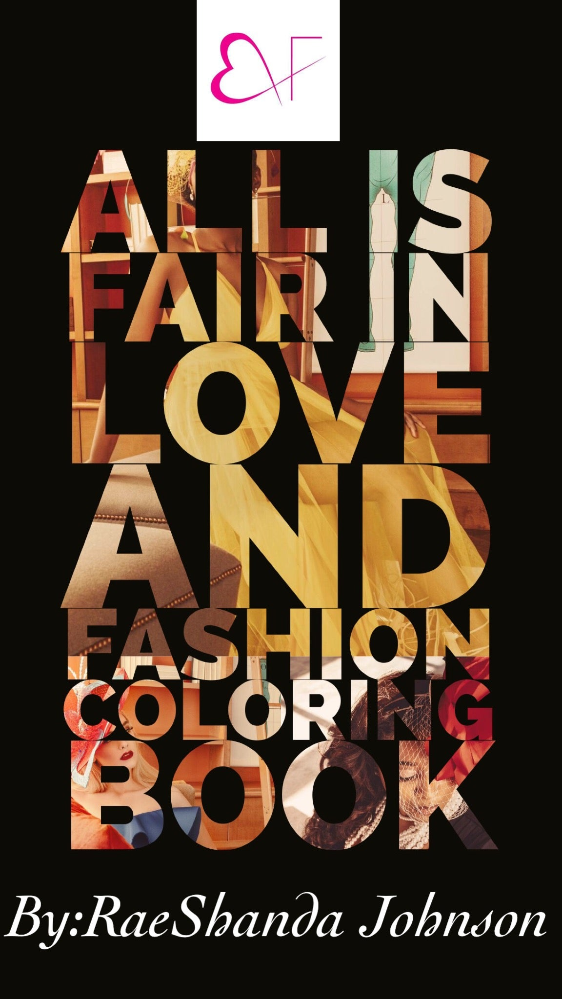 Book Cover Of Fashion ~ All is fair in love and fashion u books