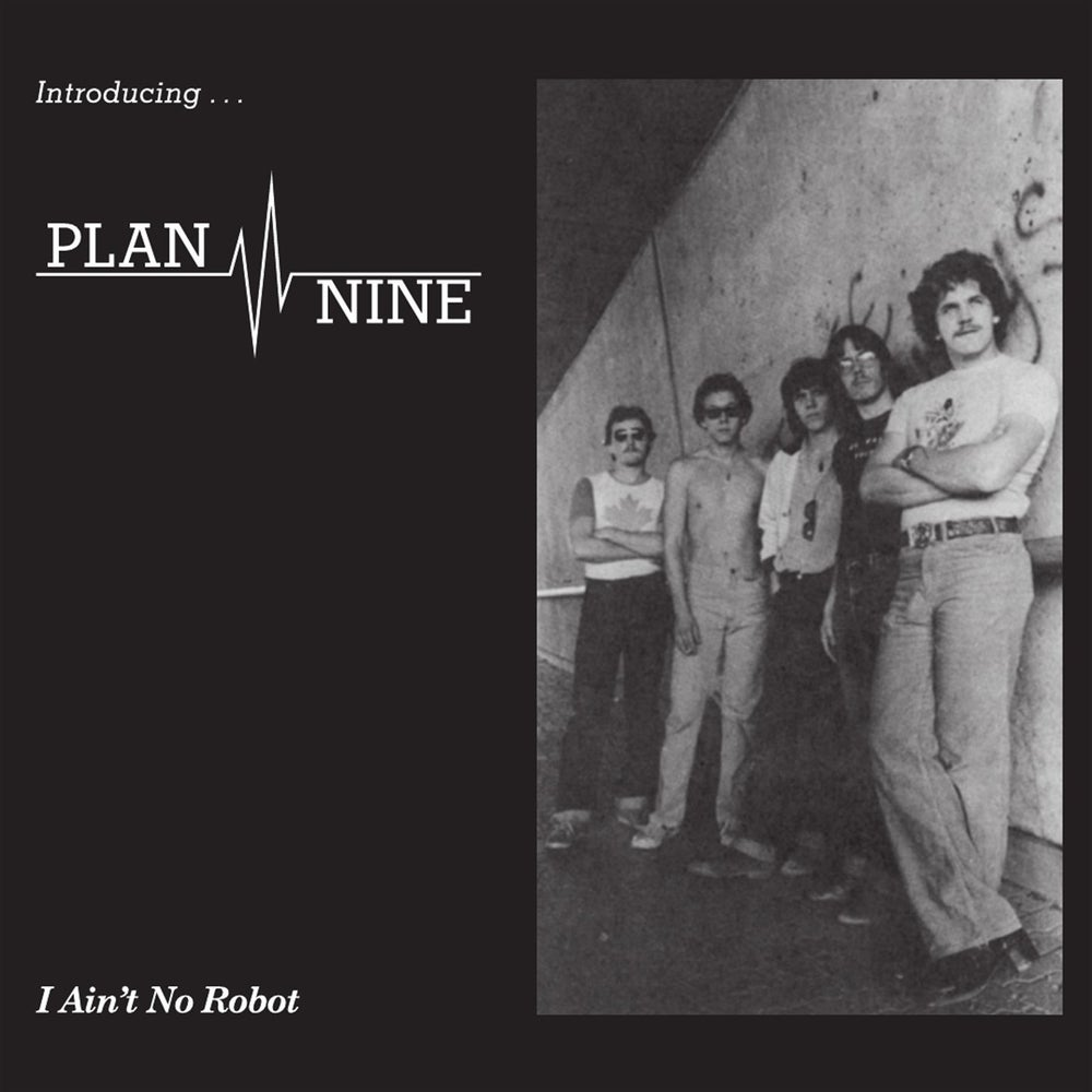"Image of PLAN NINE — ""I Ain't No Robot"" 7"" EP (1981-82)"