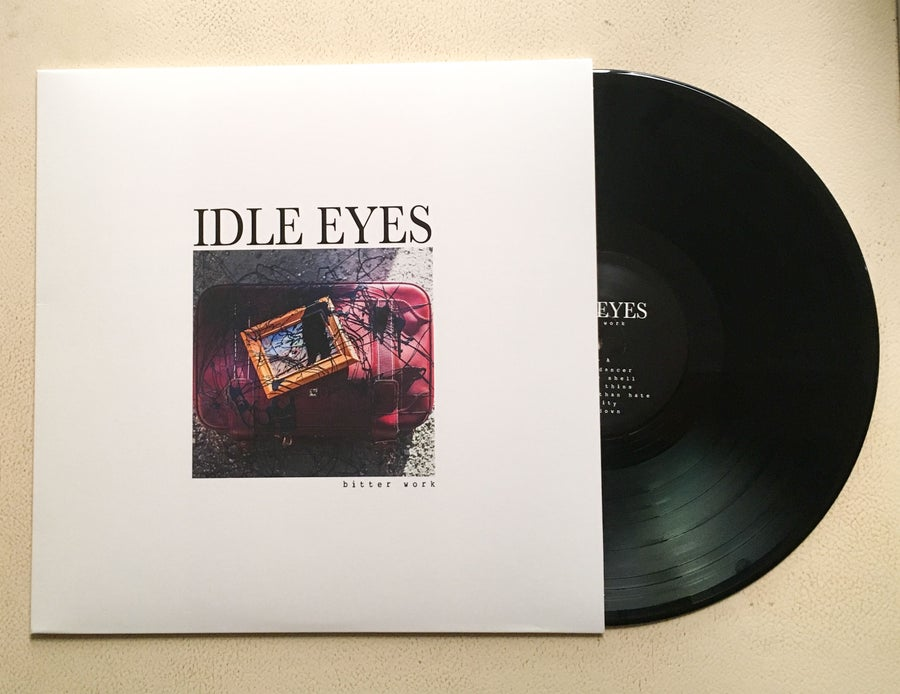 "Image of Idle Eyes 'Bitter Work' 12"" Record"