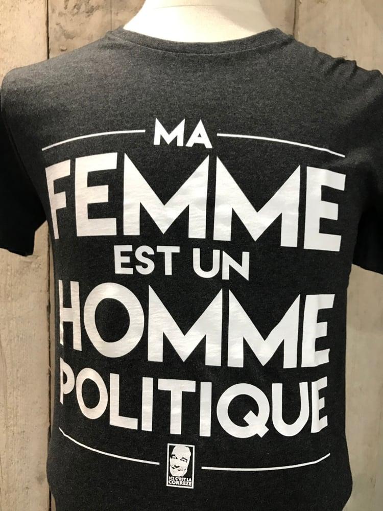 """Image of T-Shirt """"Ma femme est un Homme Politique"""" Gris foncé"""