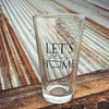 Let's Stay Home Pint Glass