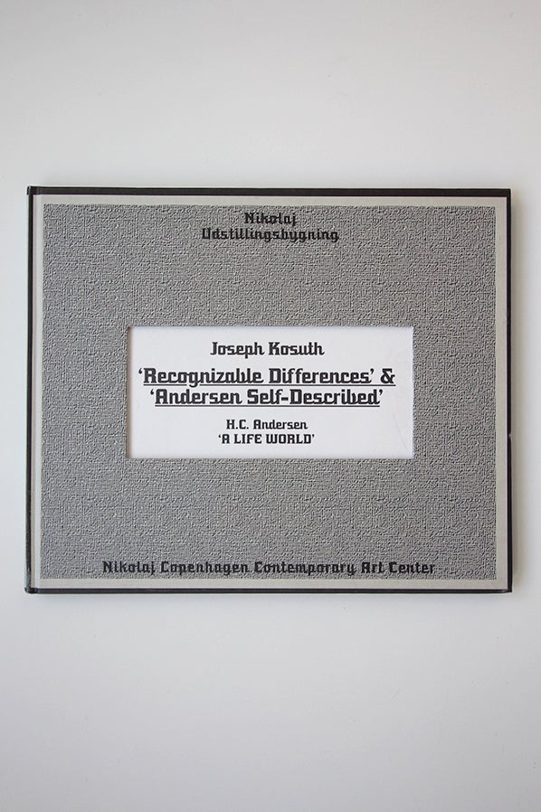 Image of Joseph Kosuth - 'Recognizable Differences' & 'Andersen self-described'