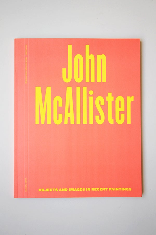 Image of John McAllister - Objects and Images in Recent Paintings