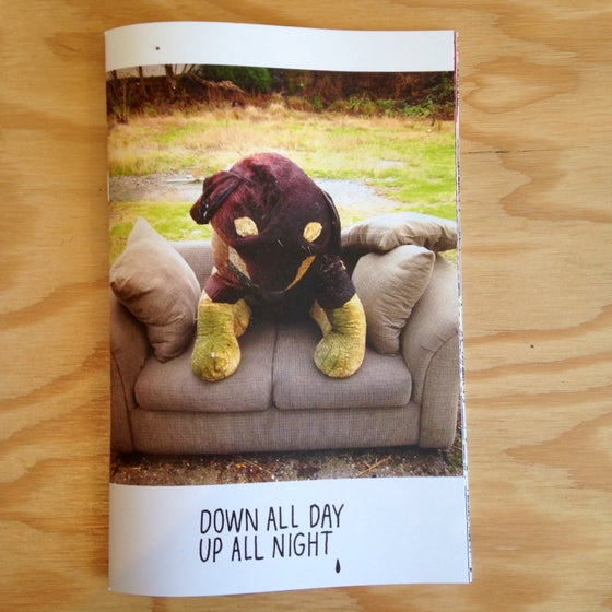 "Image of ""Down all day, Up all night"" zine by Pacolli"