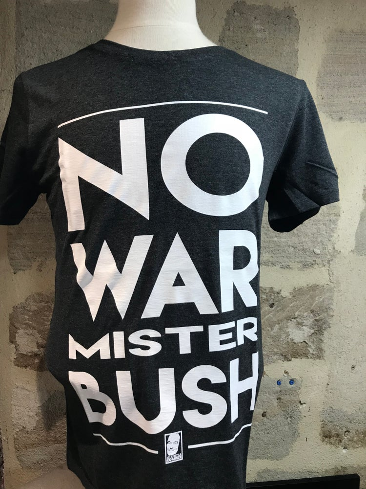 "Image of T-Shirt Chrirac ""No War Mister BUSH"" Gris Foncé"
