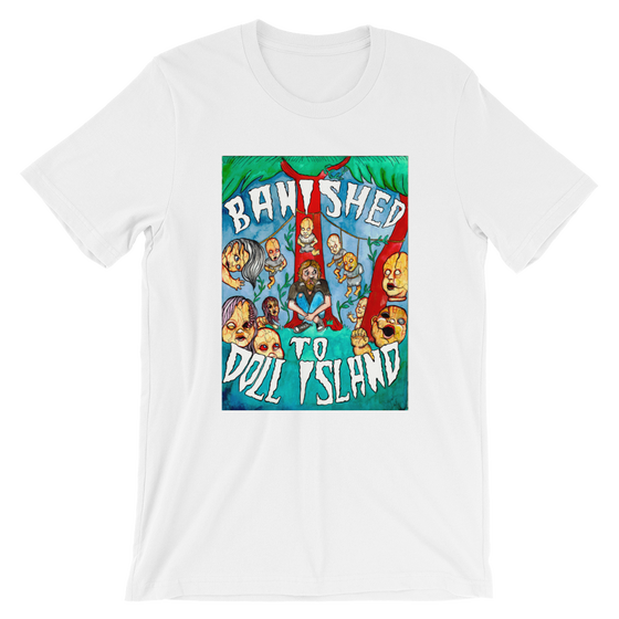 Image of BANISHED TO DOLL ISLAND - UNISEX T-SHIRT