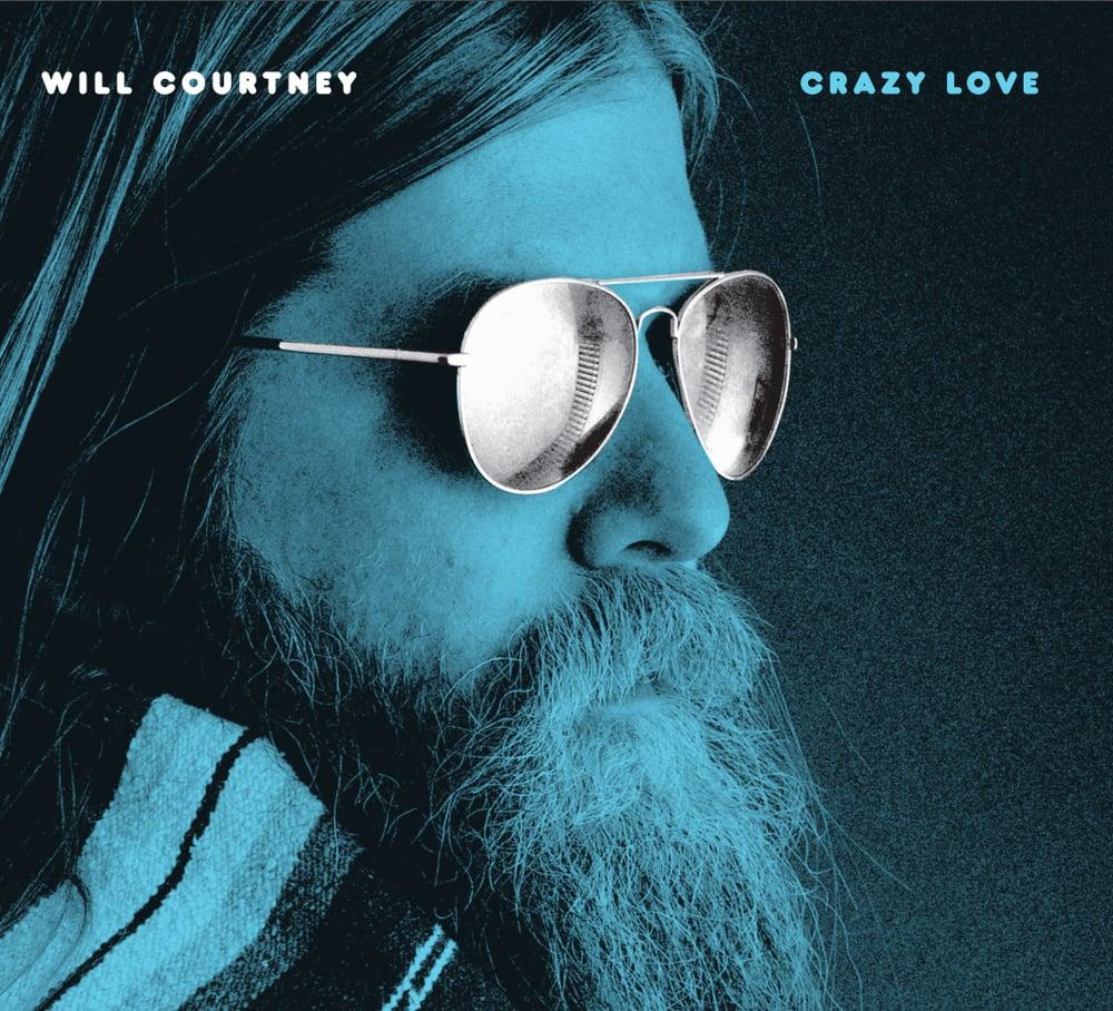 "Will Courtney - ""Crazy Love"""