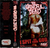 Image of The Grindful Dead - I Spit On Your God Limited Edition Cassette