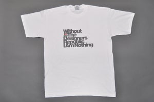 Image of Without TDR I Am Nothing T-Shirt