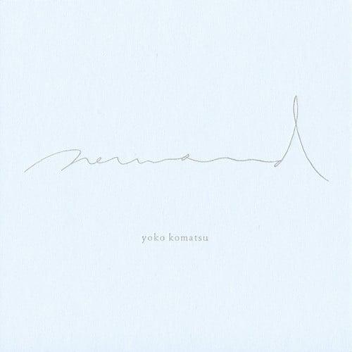 CD: Yoko Komatsu - Neumond