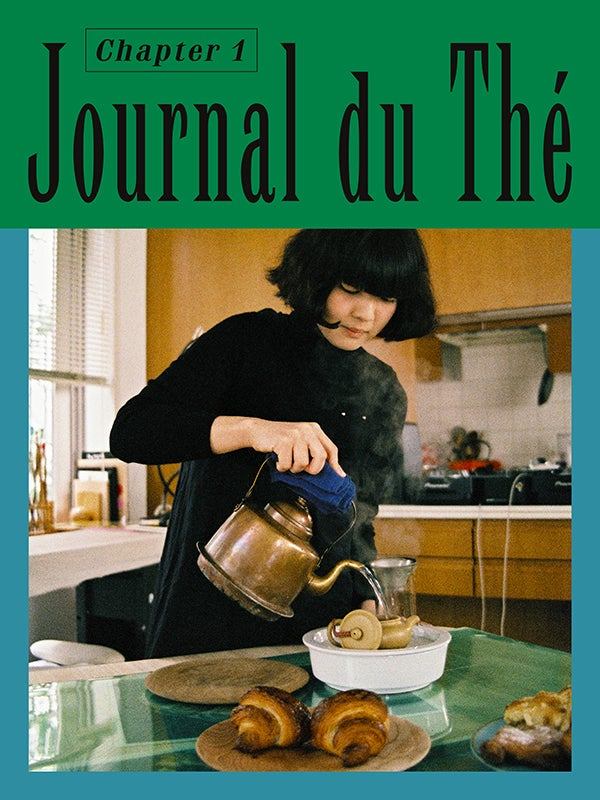 Journal du Thé - Contemporary Tea Culture, Chapter 1