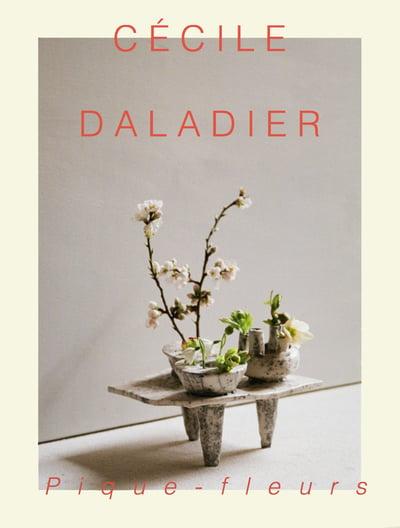 Image of Cécile Daladier : Pique-Fleurs