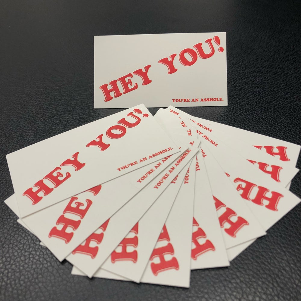 Image of HEY YOU! (you're an asshole) card 10pk