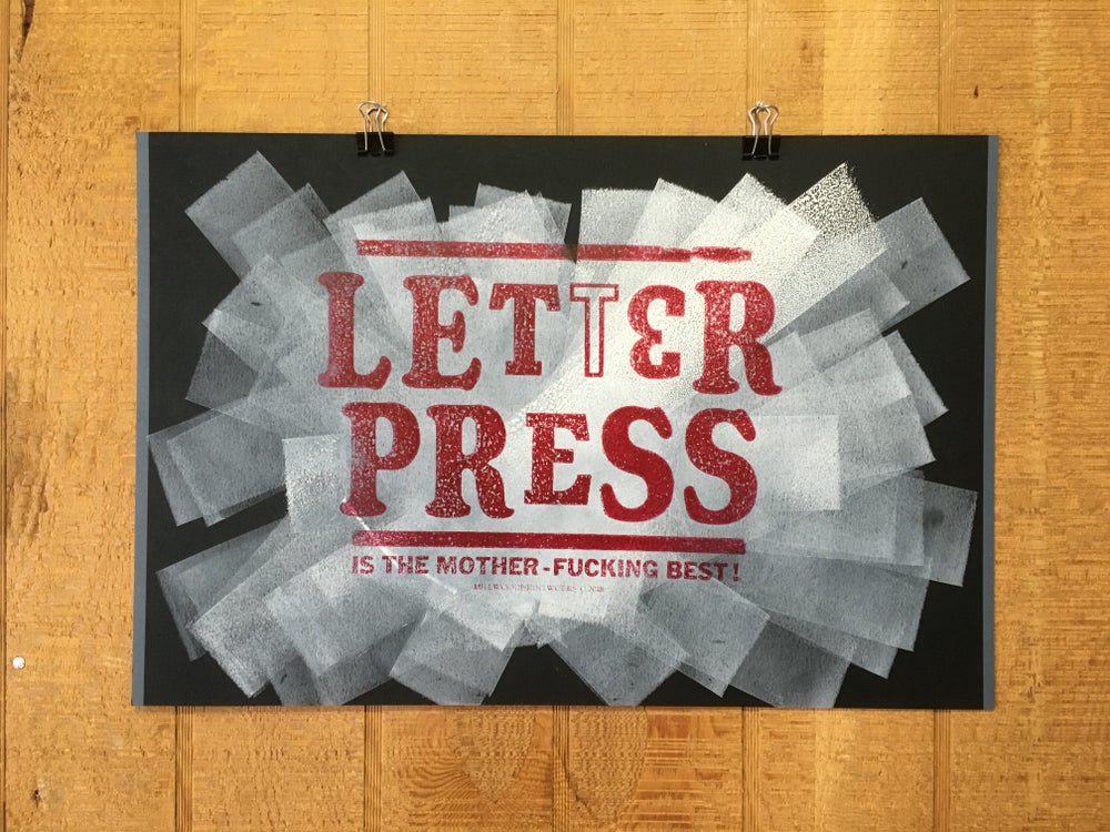 "Image of ""Letterpress is the Mother-Fucking Best!"" Poster"