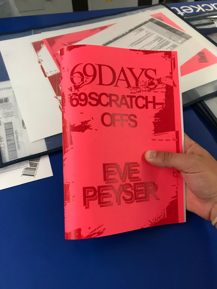 Image of 69 Days 69 Scratch Offs by Eve Peyser