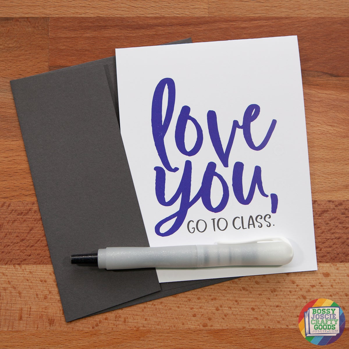 Image of love you, go to class. card