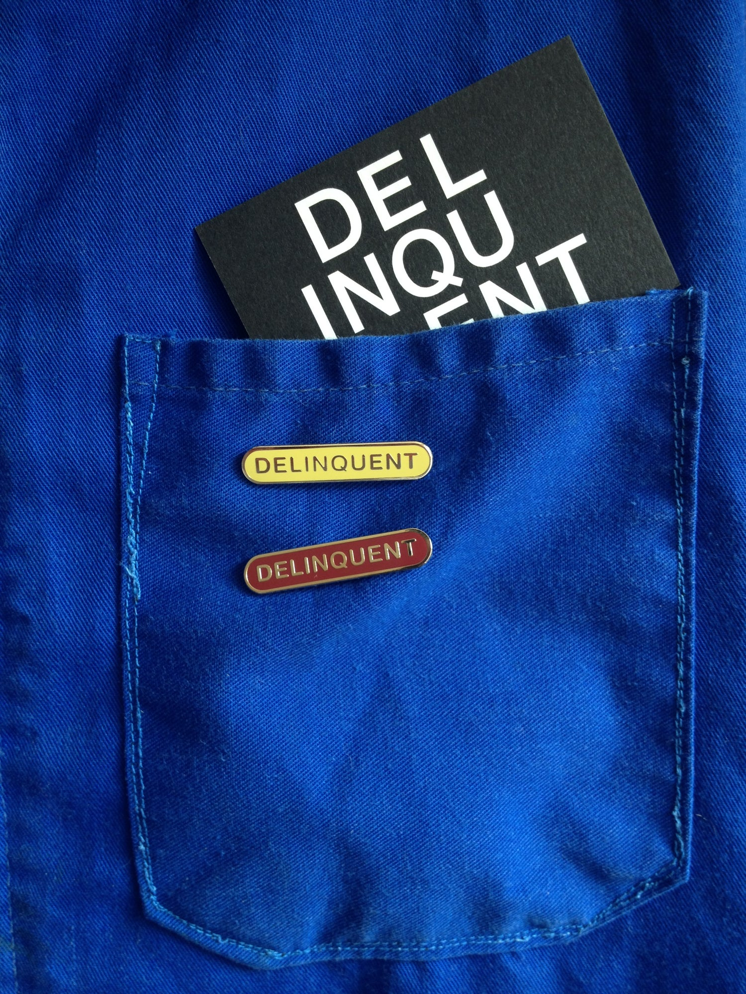 Image of Delinquent Enamel Badge