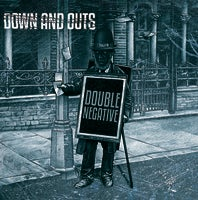 Image of Down And Outs - Double Negative LP