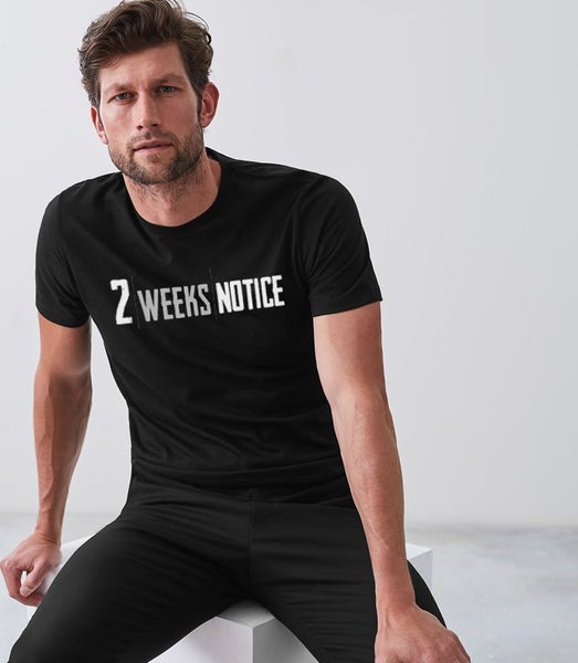 Image of 2 Weeks Notice - T-shirt