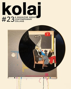 Image of CURRENT ISSUE: Kolaj #23