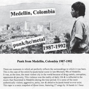 Image of COLOMBIAN (Medellín) PUNK/HC/METAL Mix Tape 1987-1992