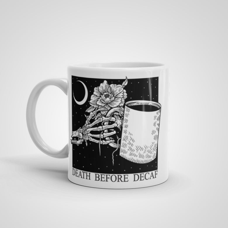 "Image of ""Death Before Decaf"" Ceramic Mug"