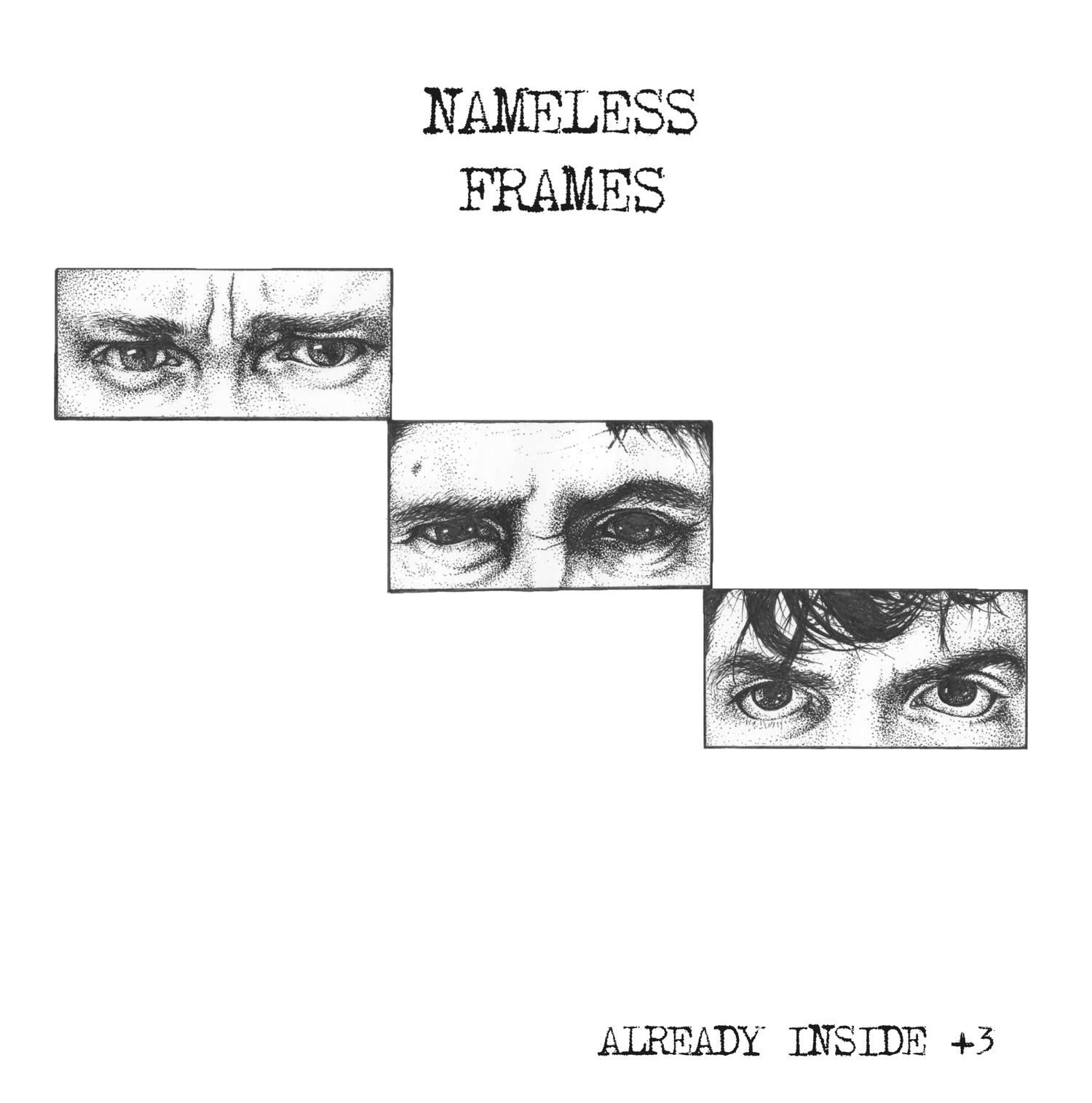 """Image of Nameless Frames- """"Already Inside +3"""""""