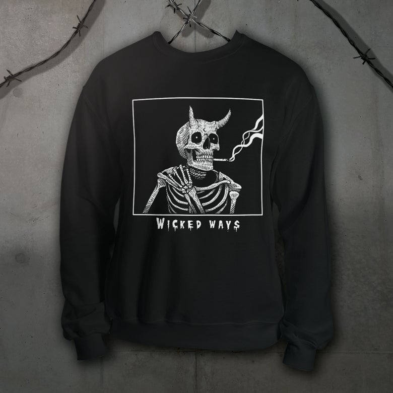 Image of Wicked Ways Sweatshirt