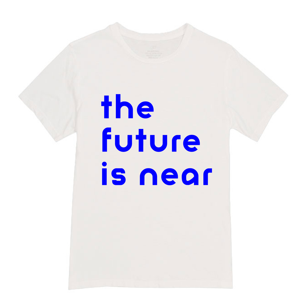 Image of THE FUTURE IS NEAR