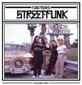 Image of Funk Freaks Street Funk Vol. 2 (Disc 1of3)