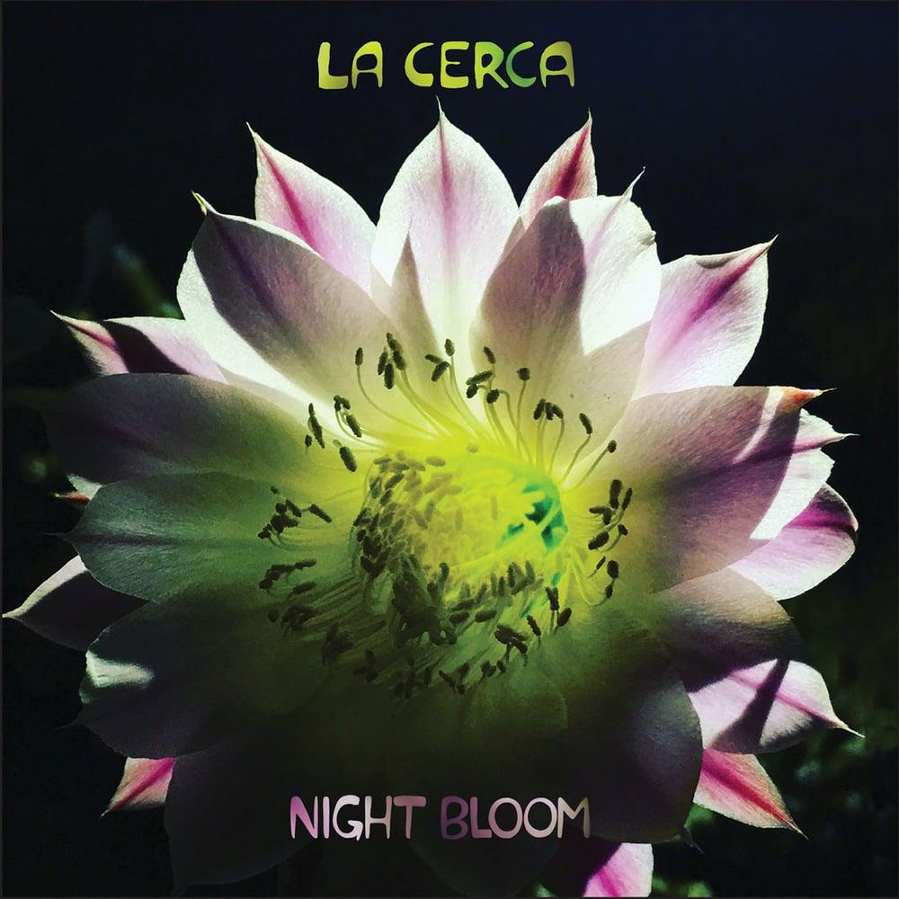 "Image of La Cerca - ""Night Bloom""  CD"