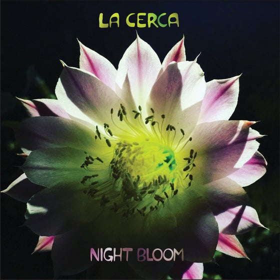 "Image of La Cerca - ""Night Bloom""  CD"