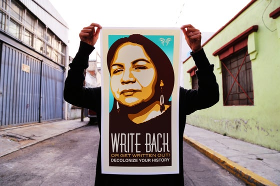 Image of Write Back or Get Written Out/Decolonize Your History Screen Print