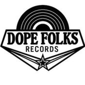 Image of DOPE FOLKS (SOLD OUT) COLORED VINYL SALE!!!