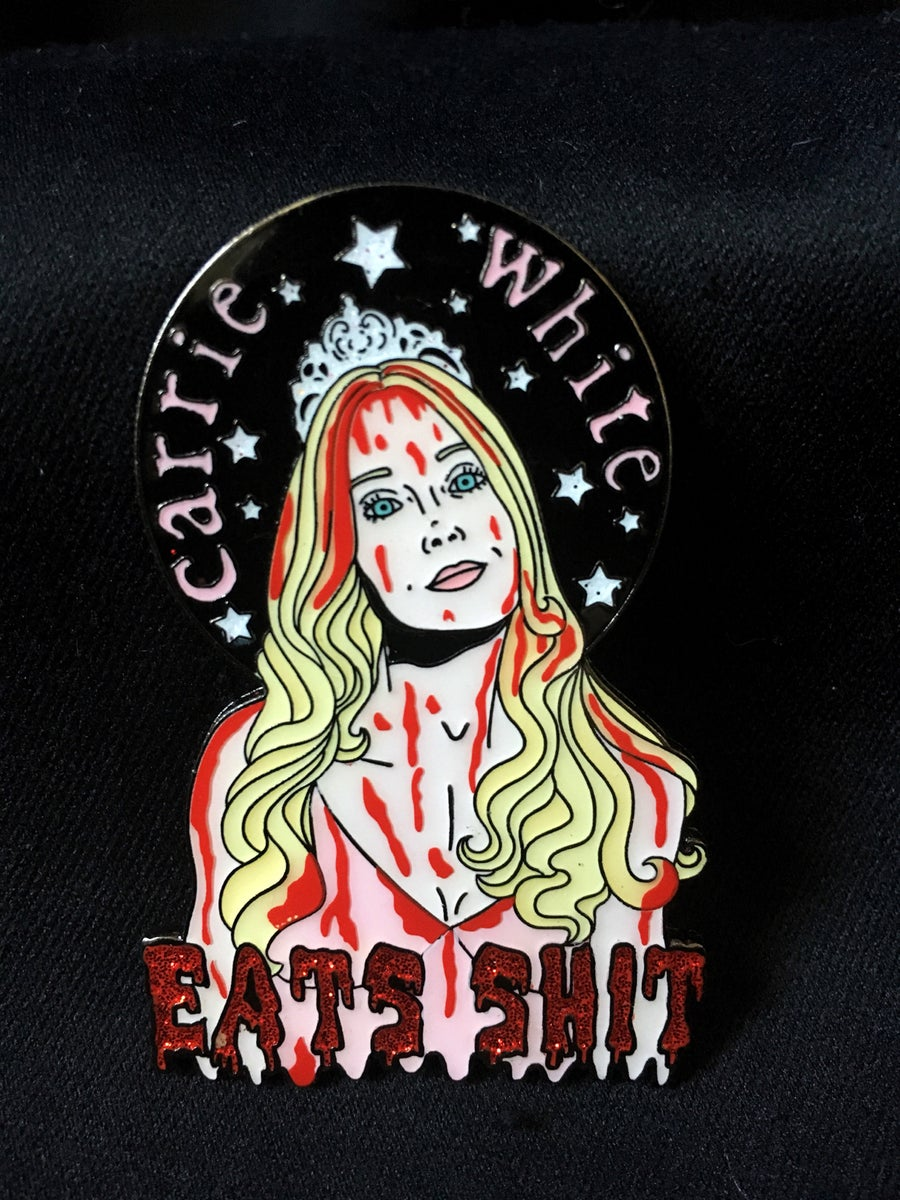 Image of Carrie White Eats Shit