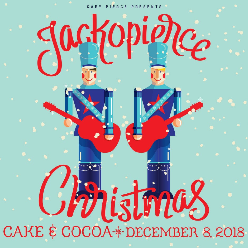 "Image of Jackopierce Christmas - Onstage VIP ""After-Show Cake & Cocoa"" - December 8, 2018"